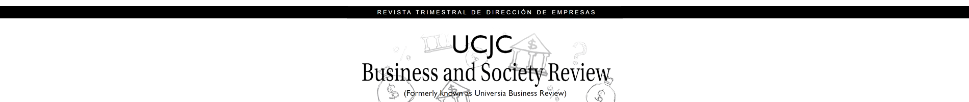 UCJC Business and Society Review (formerly known as Universia Business Review)